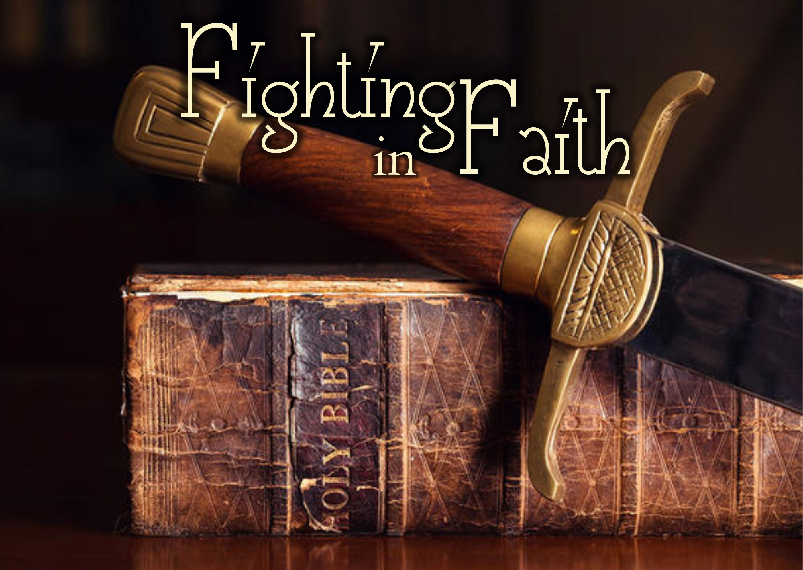 Fighting in Faith